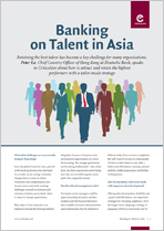 Banking on Talent in Asia - Peter Lo
