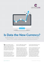 Is Data the New Currency?