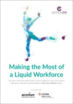Making the Most of a Liquid Workforce