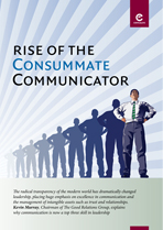 Rise of the Consummate Communicator