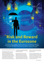 Risk and Reward in the Eurozone