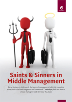Saints and Sinners in Middle Management