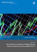 Risk and Finance Integration: Bridging the Gap between Ambitions and New Realities