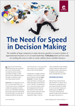 The Need for Speed in Decision Making