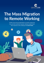 The Mass Migration to Remote Working
