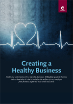 Creating a Healthy Business