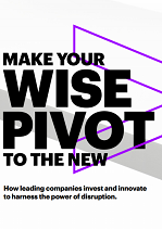 Make your Wise Pivot to the New