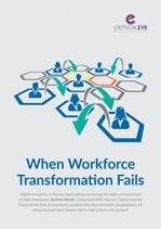 When Workforce Transformation Fails