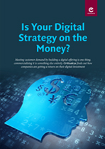 Is Your Digital Strategy on the Money?