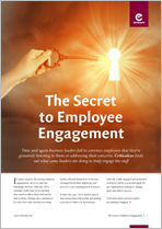The Secret to Employee Engagement