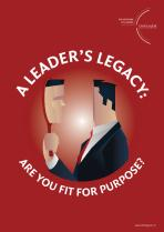 A Leader's Legacy - Are You Fit For Purpose?