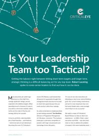 Is Your Leadership Team too Tactical?