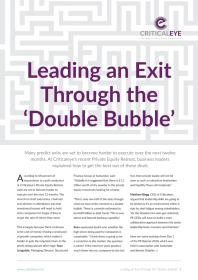 Leading an Exit Through the 'Double Bubble'