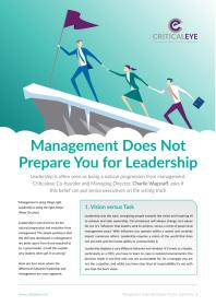 Management Does Not Prepare You for Leadership