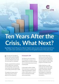 Ten Years After the Crisis, What Next?