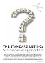 The Standard Listing - Sub-standard or a greater AIM?