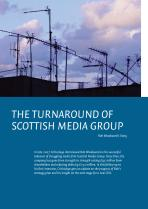 The Turnaround of Scottish Media Group Part 2